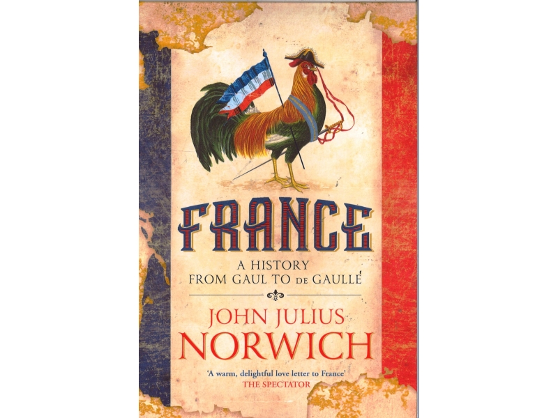 John Julius Norwich - France