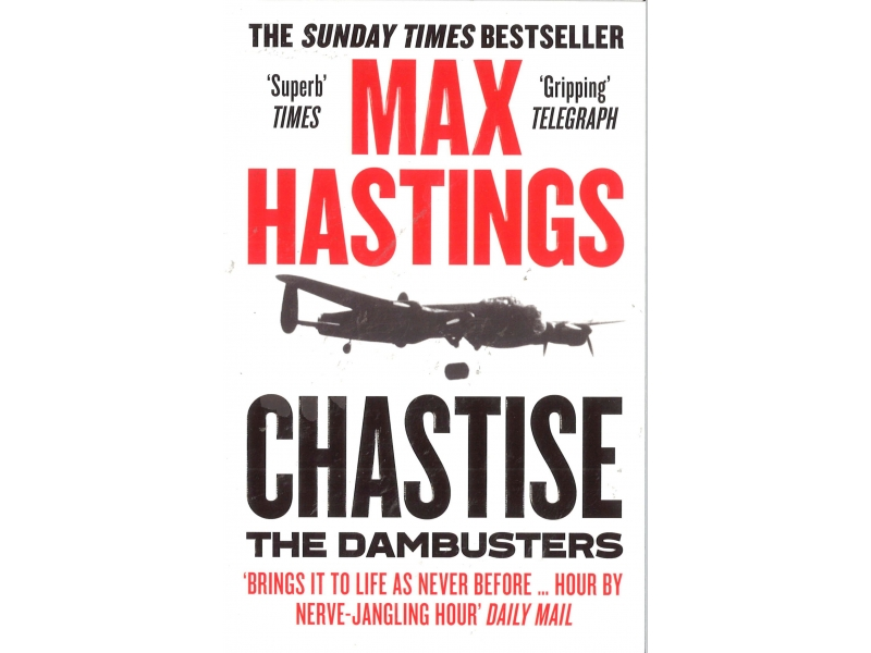 Max Hastings - Chastise