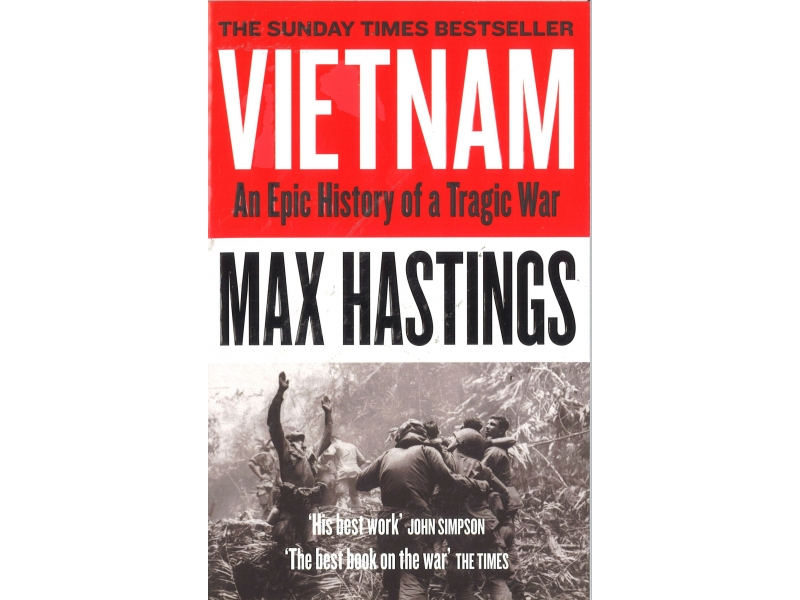 Max Hastings - Vietnam