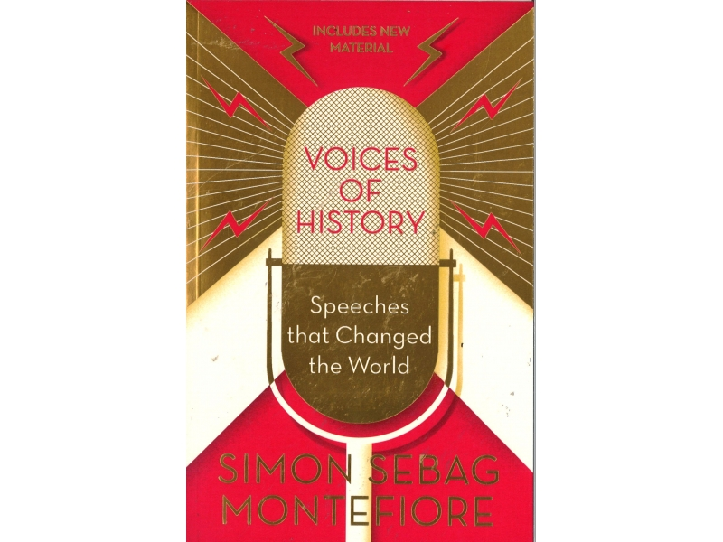 Simon Sebag Montefiore - Voices Of History