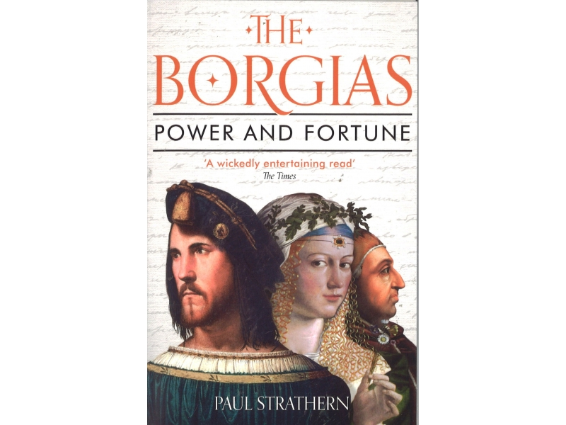 The Borgias - Power And Fortune