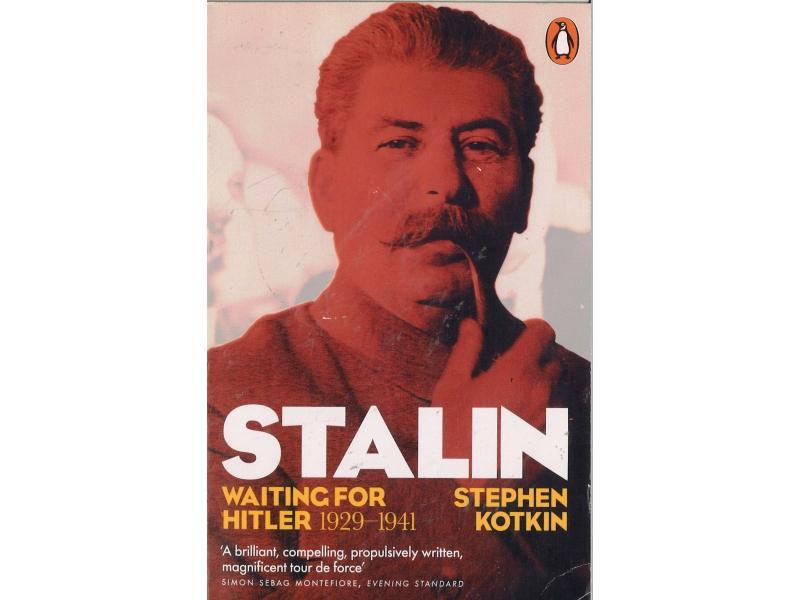 Stephem Kotkin - Stalin