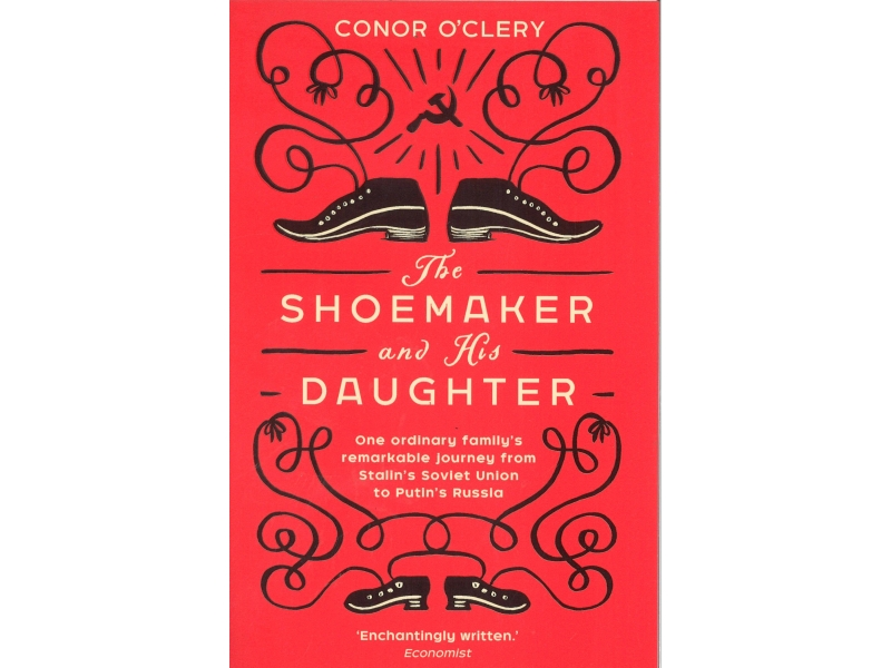 Conor O'Clery - The Shoemaker And The Daughter