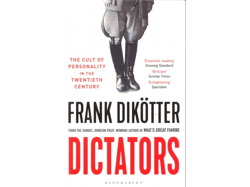 Frank Dikotter - Dictators