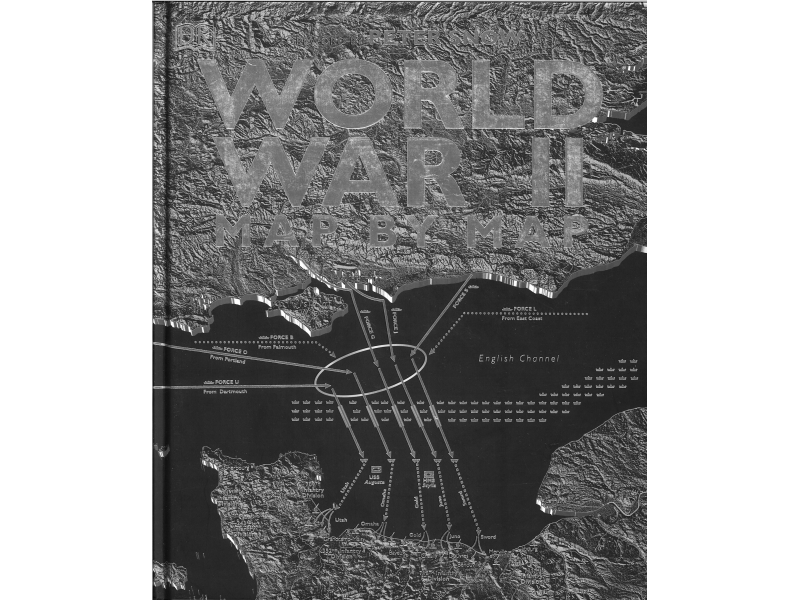 Peter Snow - World War 2 - Map By Map