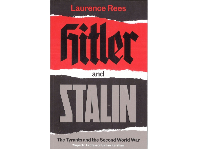 Laurence Rees - Hitler & Stalin
