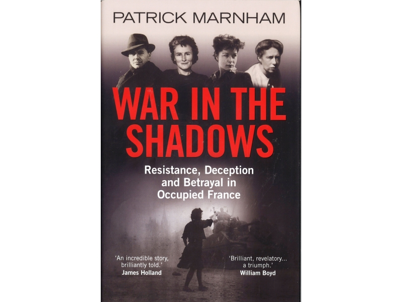 Patrick Marnham - War In The Shadows