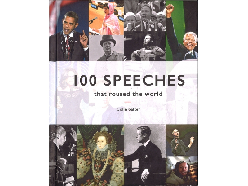Colin Salter - 100 Speeches That Roused The World