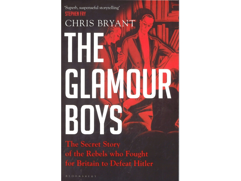 Chris Bryant - The Glamour Boys