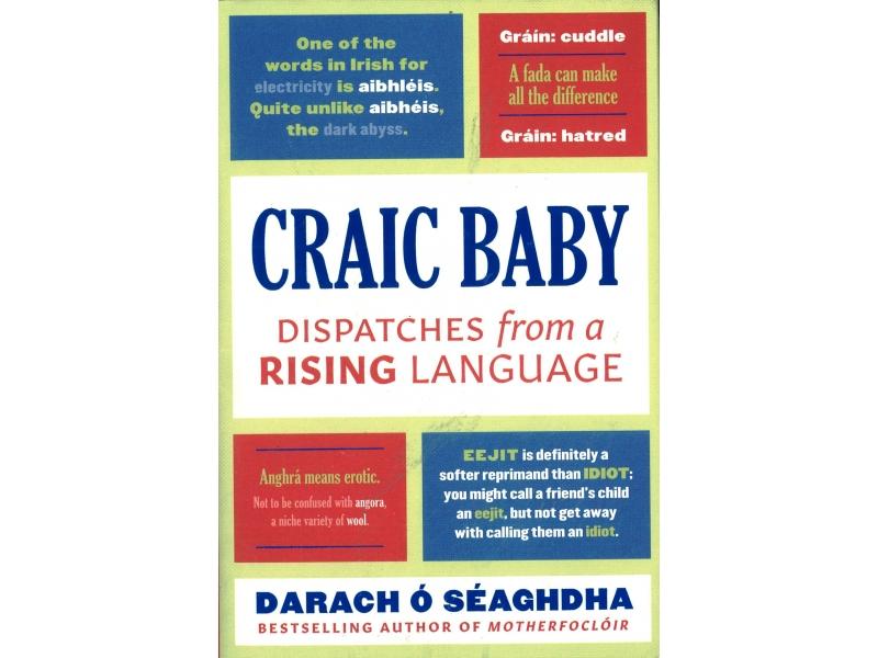 Darach O' Seaghdha - Craic Baby
