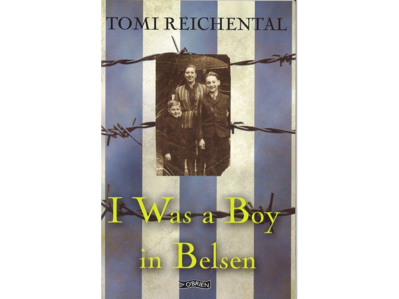Tomi Reichental - I Was A Boy In Belsen