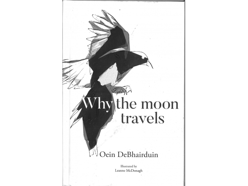 Oein DeBhairduin - Why The Moon Travels