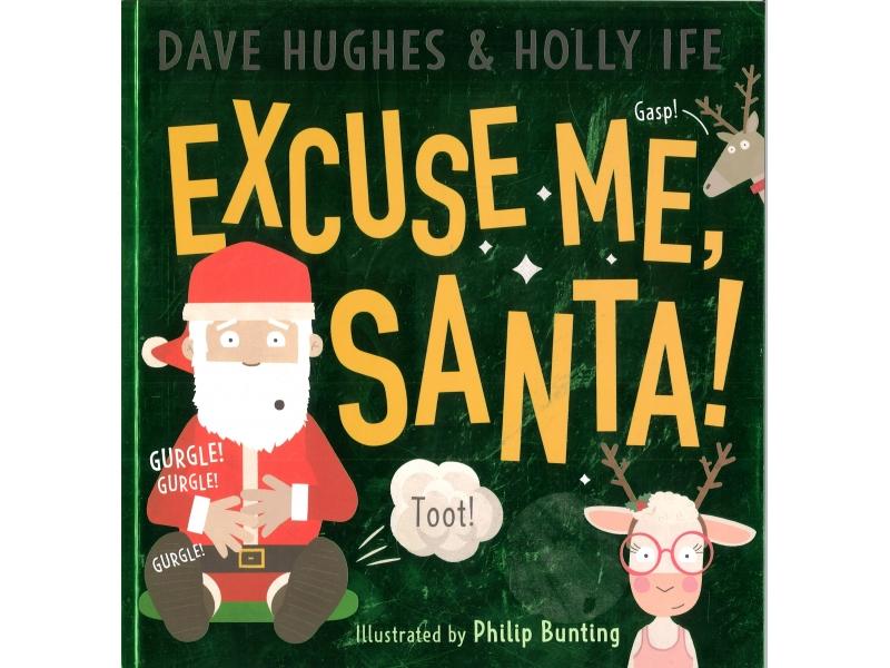 Dave Hughes & Holly Ife - Excuse Me, Santa!