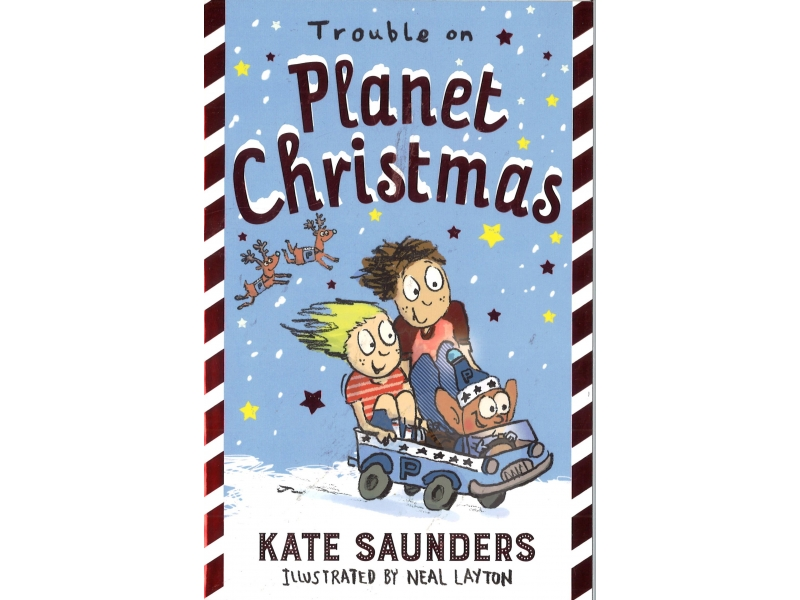 Kate Saunders - Trouble On Planet Christmas