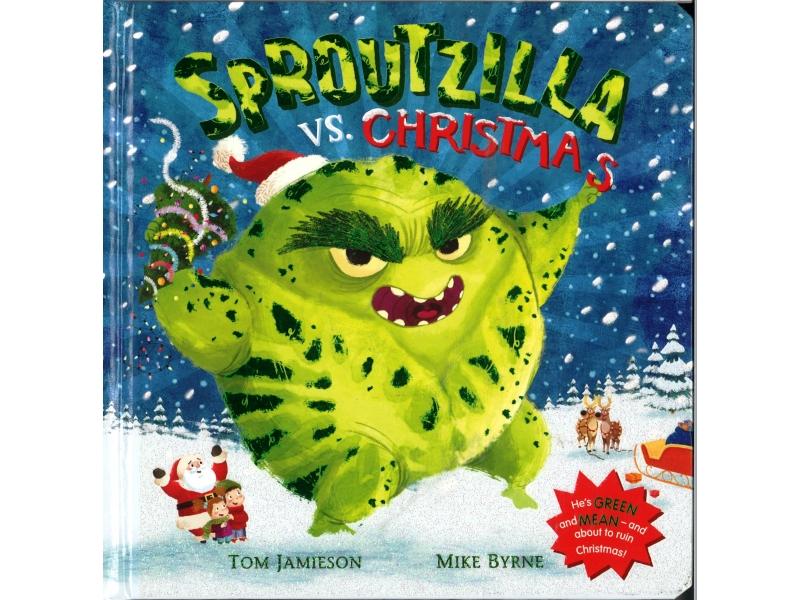 Tom Jamieson & Mike Byrne - Sproutzilla Vs Christmas