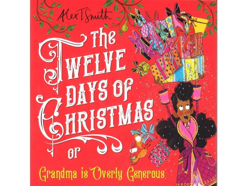 Alex T. Smith - The Twelve Days Of Christmas