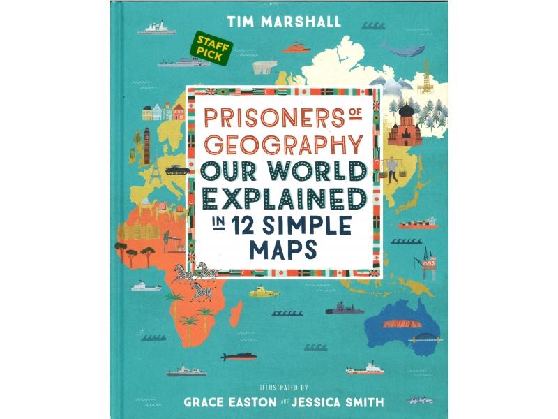 Tim Marshall - Prisoners Of Geography