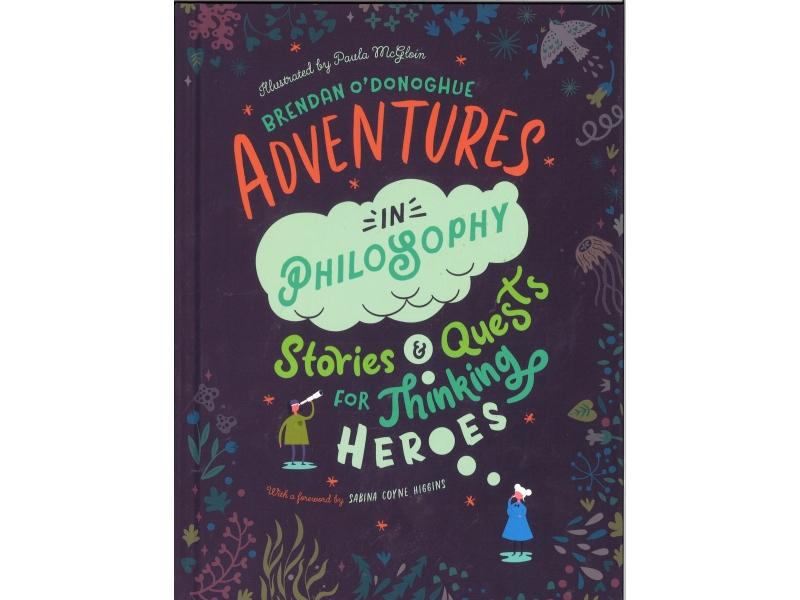 Brendan O'Donoghue - Adventures In Philosophy