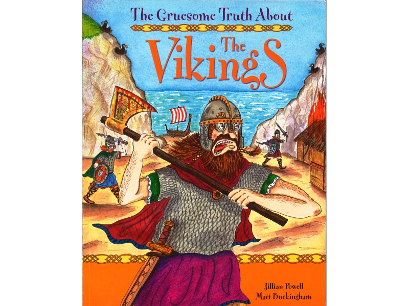 The Gruesome Truth About The Vikings
