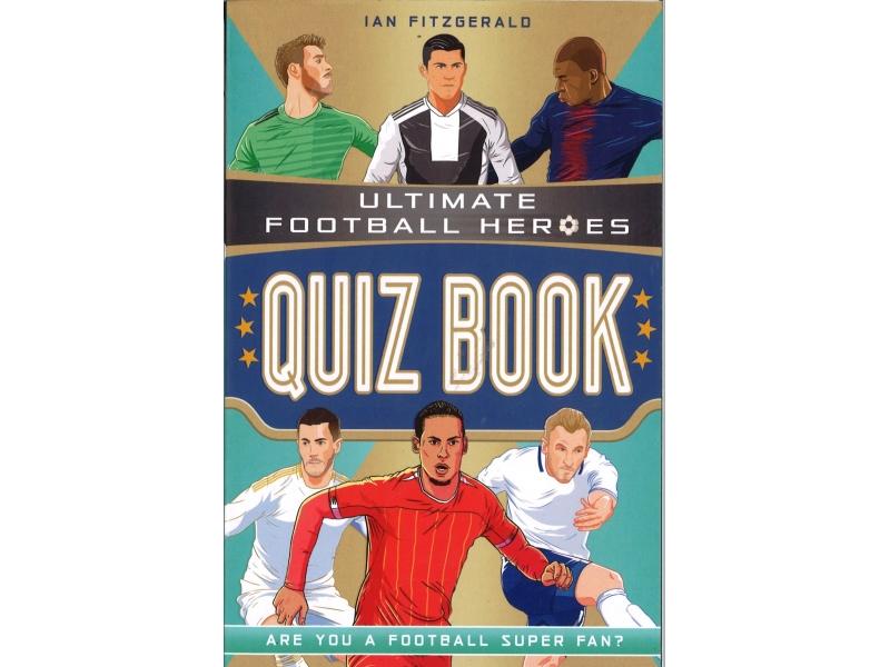 Ultimate Football Heroes - Quiz Book