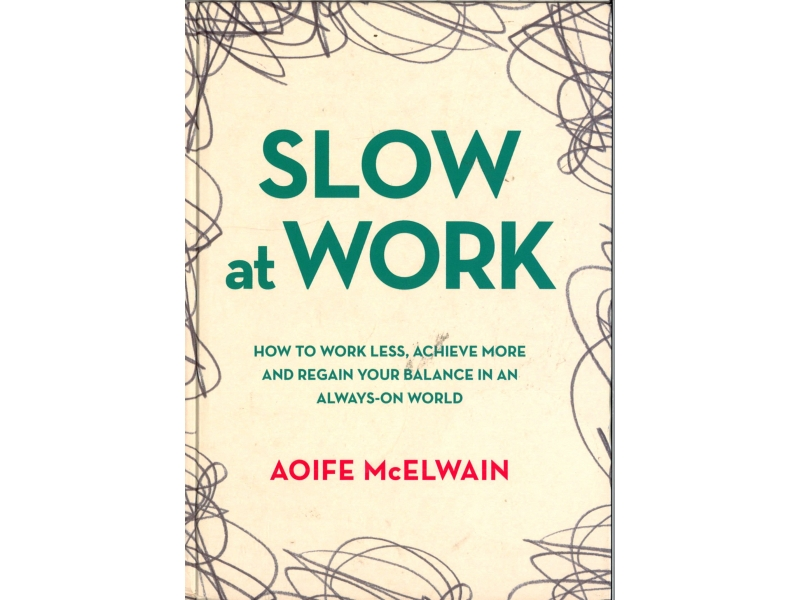 Aoife McElwain - Slow At Work