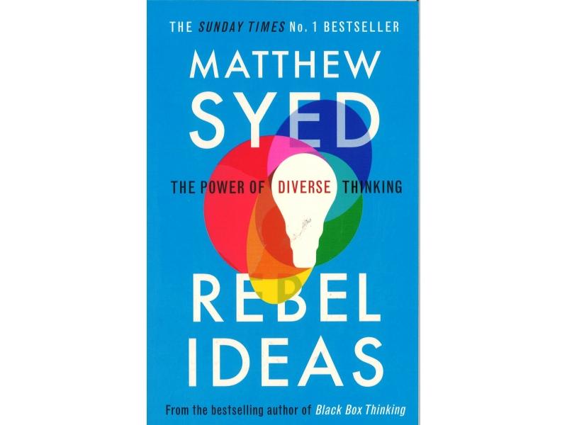 Matthew Syed - Rebel Ideas