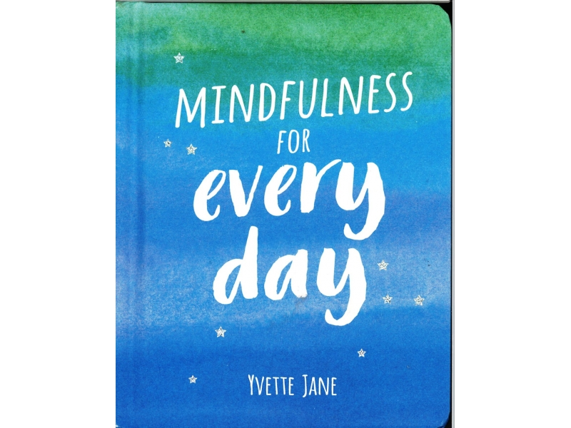Yvette Jane - Mindfulness For Every Day