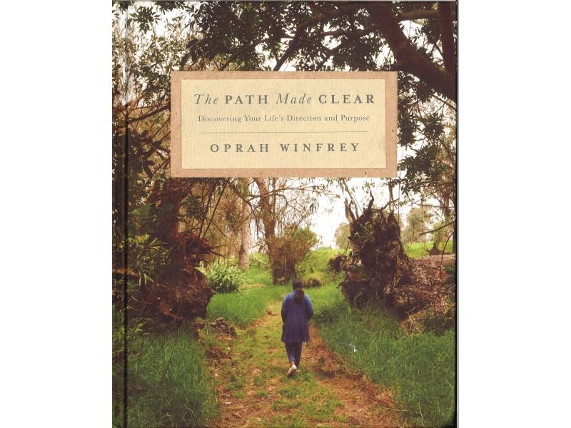 Oprah Winfrey - The Path Made Clear