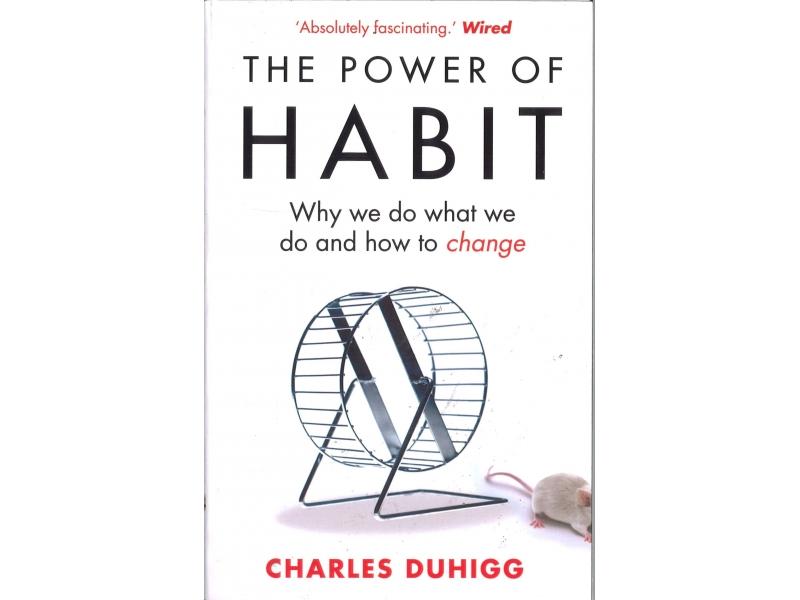 Charles Duhigg - The Power Of Habit