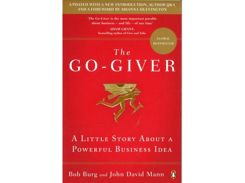 Bob Burg And John David Mann - The Go-Giver