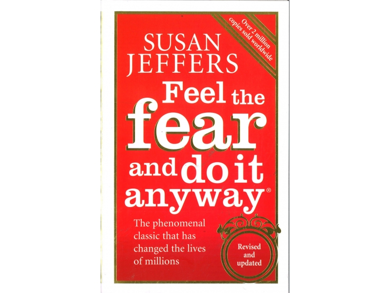Susan Jeffers - Feel The Fear And Do It Anyway