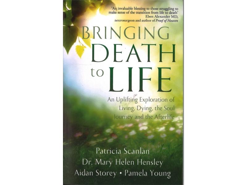 Patricia Scanlan - Bringing Death To Life