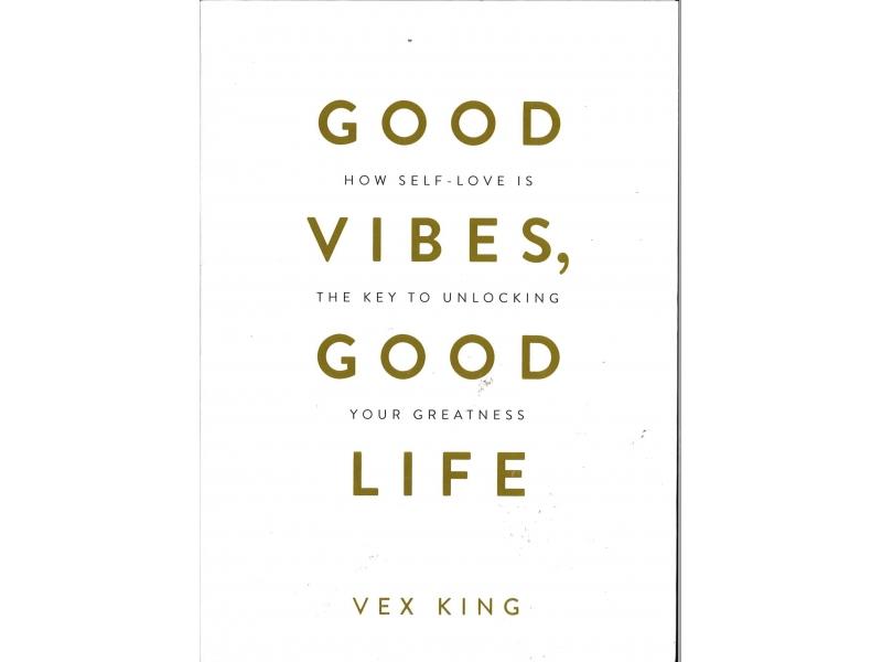 Vex King - Good Vibes, Good Life