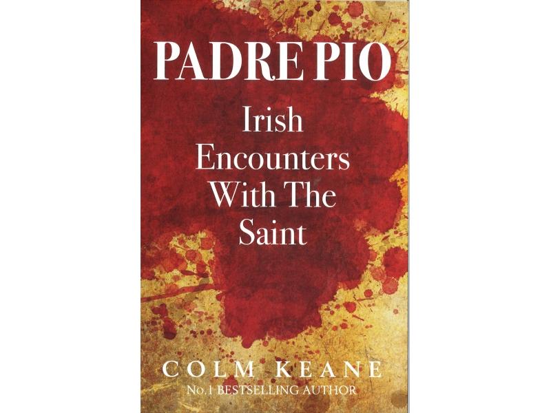 Colm Keane - Padre Pio