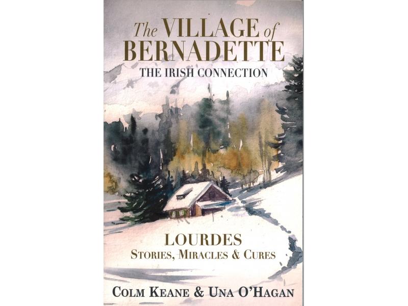 Colm Keane & Una O'Hagan - The Village Of Bernadette