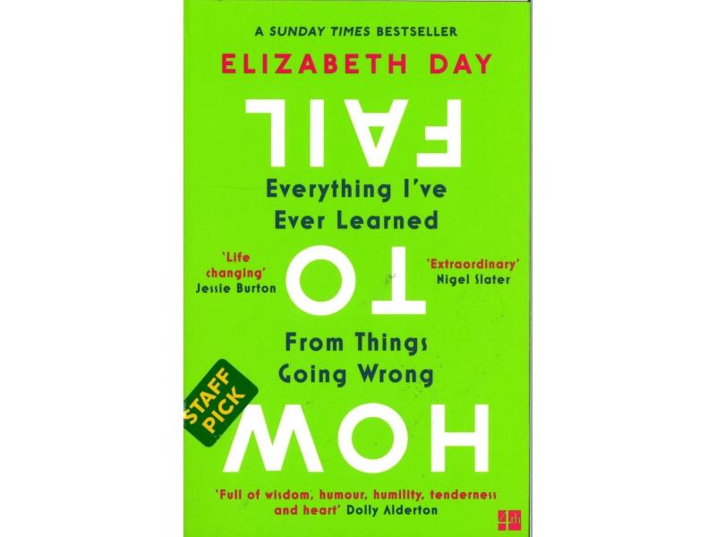 Elizabeth Day - How To Fail