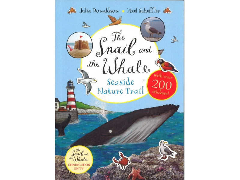Julia Donaldson & Axel Scheffler - The Snail And The Whale