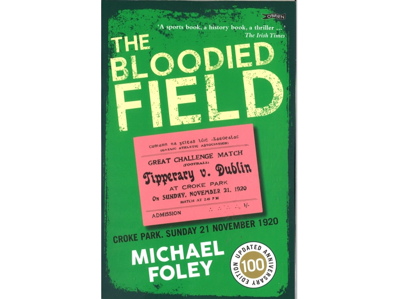 Michael Foley - The Bloodied Field