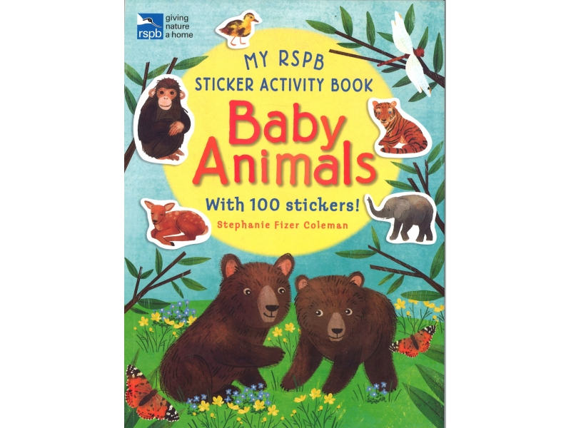 My RSPB Sticker Activity Book - Baby Animals - With 100 Stickers