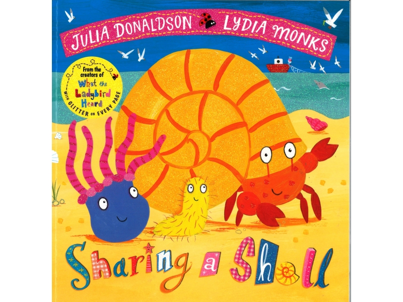 Julia Donaldson & Lydia Monks - Sharing A Shell