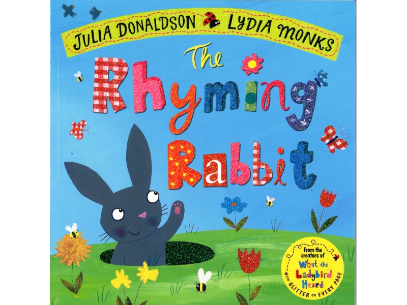 Julia Donaldson & Lydia Monks - The Rhyming Rabbit