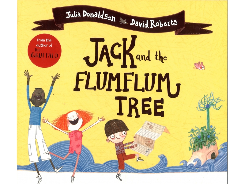 Julia Donaldson & David Roberts - Jack And The FlumFlum Tree