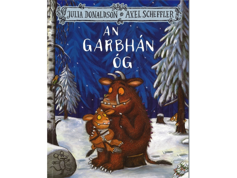 Julia Donaldson & Axel Scheffler - The Gruffalo's Child