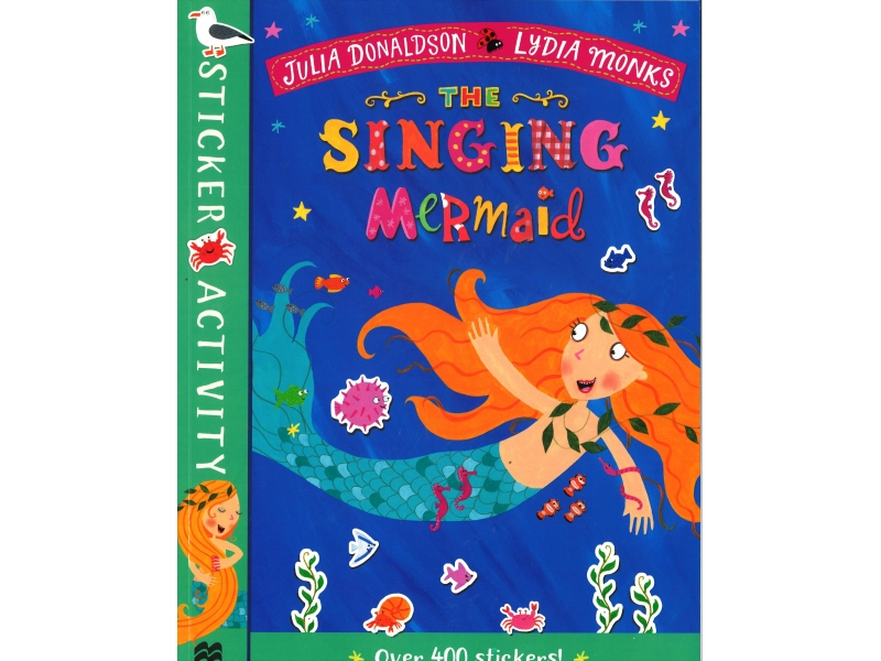 Julia Donaldson & Lydia Monks - The Singing Mermaid