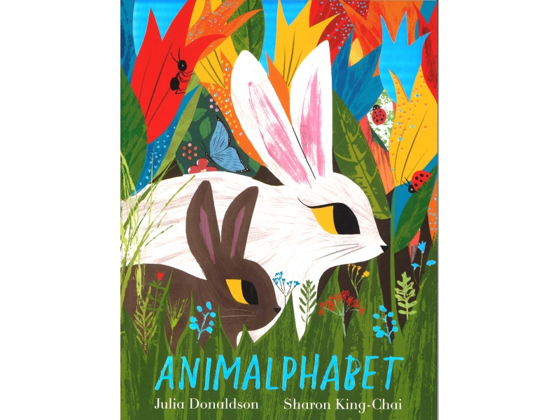 Julia Donaldson & Sharon King-Chai - Animalphabet