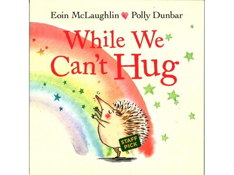 Eoin McLaughlin & Polly Dunbar - While We Can Hug