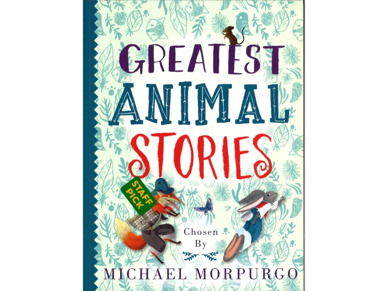 Michael Morpurgo - Greatest Animal Stories