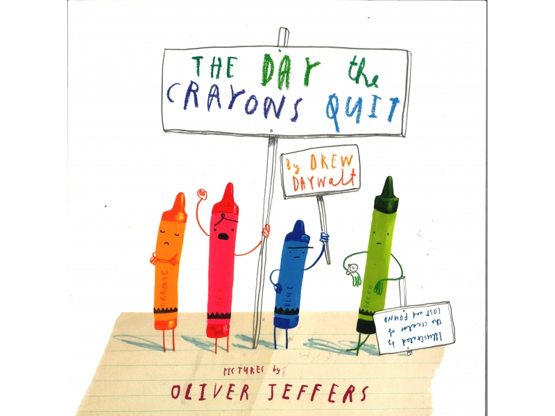 Oliver Jeffers - The Day The Crayons Quit