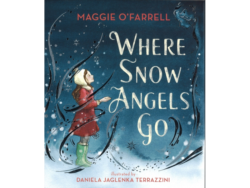 Maggie O'Farrell - Where Snow Angels Go