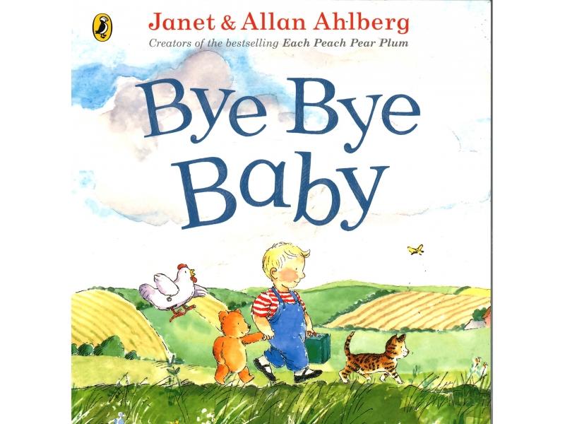 Janet & Allan Ahlberg - Bye Bye Baby